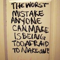 The worst mistake anyone can make